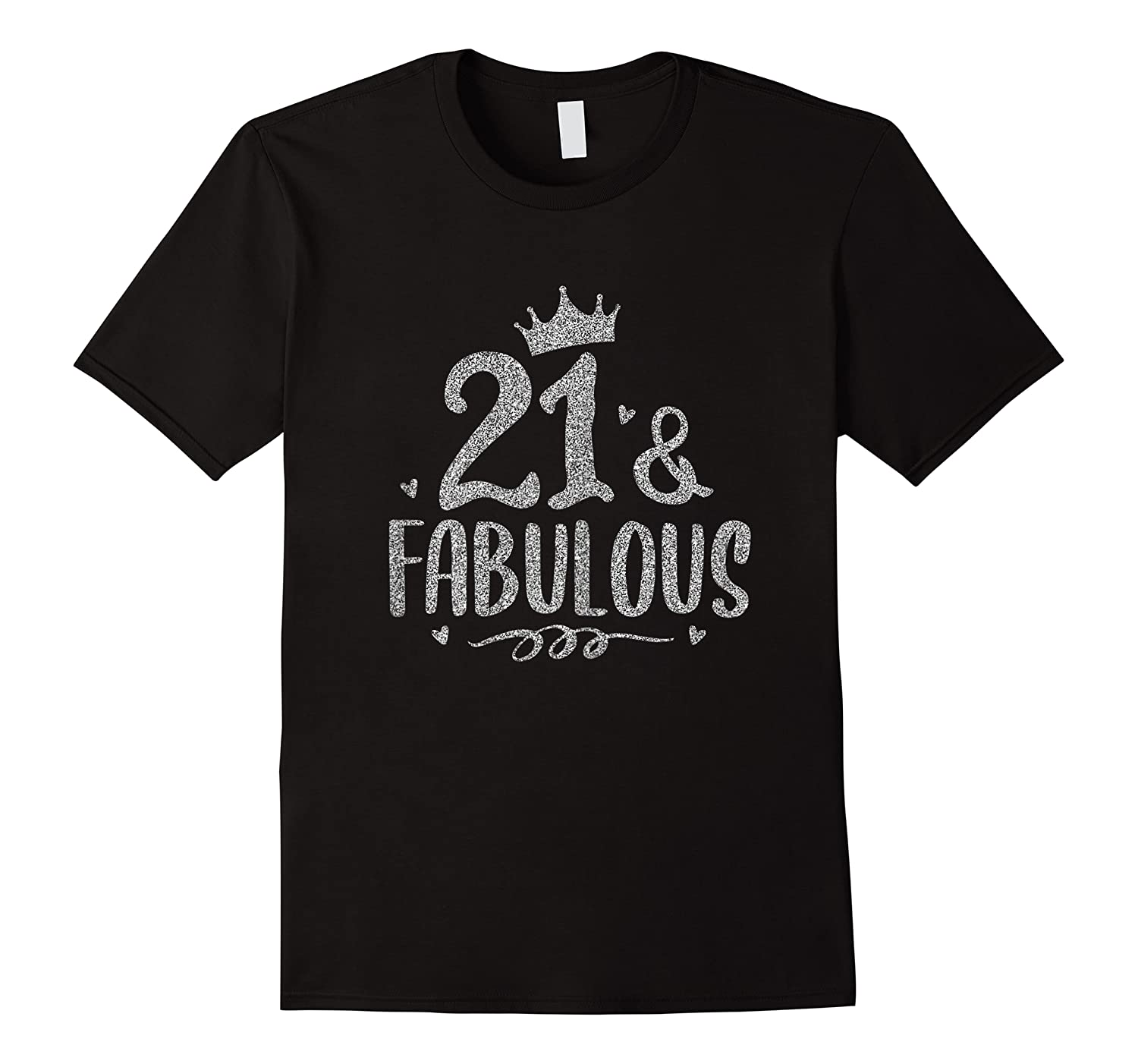 21 Years Old And Fabulous 21st Birthday Shirts