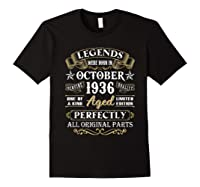 Legends Were Born In October 1936 84th Birthday Gifts T-shirt Black
