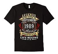 Legends Were Born In September 1989 31st Birthday Gift Shirts Black