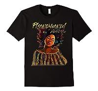 Phenoal Natural Hair Gift For Black Woman Shirts Black