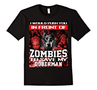 In Front Of Zombies To Save My Doberman Halloween Saying T-shirt Black