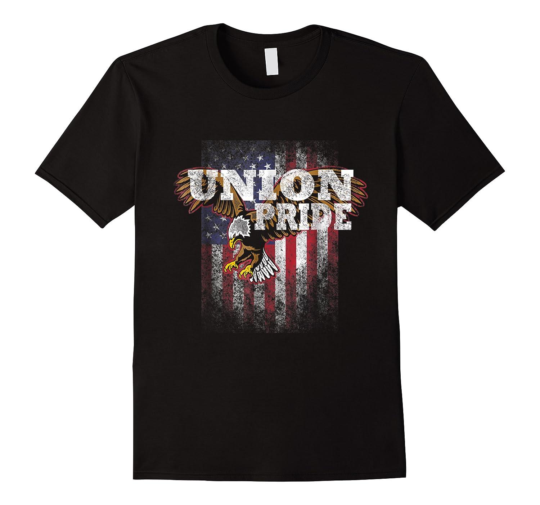 Union Pride American Flag Eagle Labor Day Usa Worker Shirts