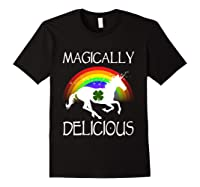 Magically Delicious Unicorn St Patrick's Day Ns Shirts Black