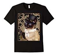 Steampunk Cat - Siamese With A Top Hat, Goggles, And Gears T-shirt Black