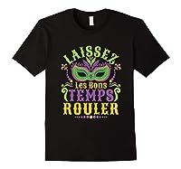 Laissez Les Bons Temps Rouler Mardi Gras Mask Shirts Black