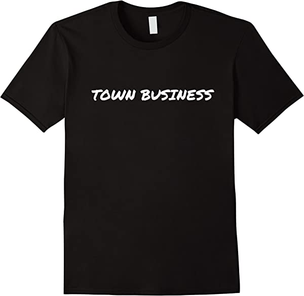 Oakland Town Business T-shirt