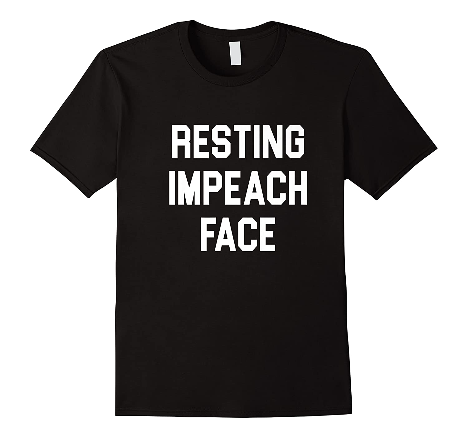 Resting Impeach Face Trump Is A Traitor Shirts