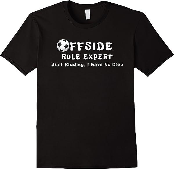 Funny Offside Rule Expert Futbol Soccer T-shirt