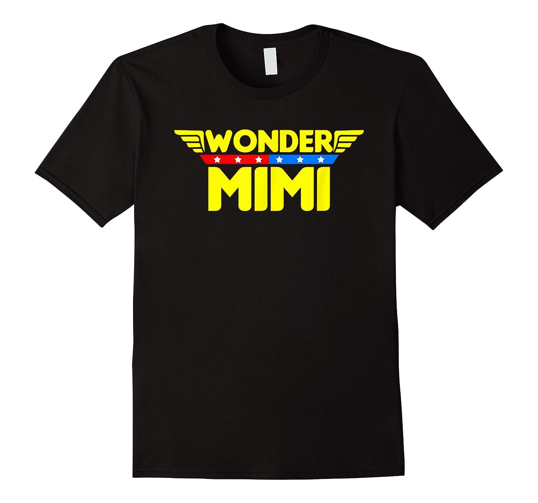 Wonder Mimi Mother S Day Gift Mom Grandma T Shirt