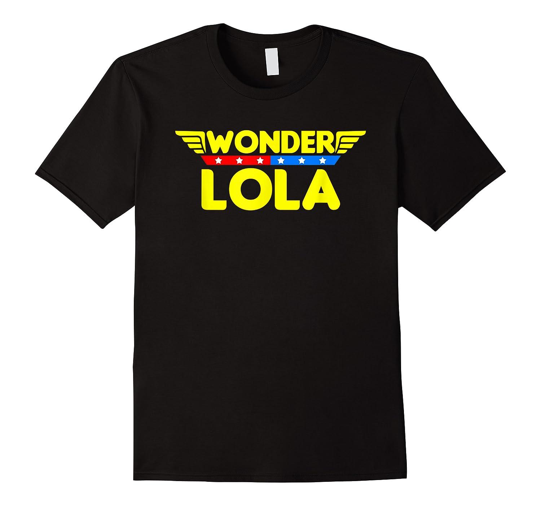 Wonder Lola Mother S Day Gift Mom Grandma T Shirt