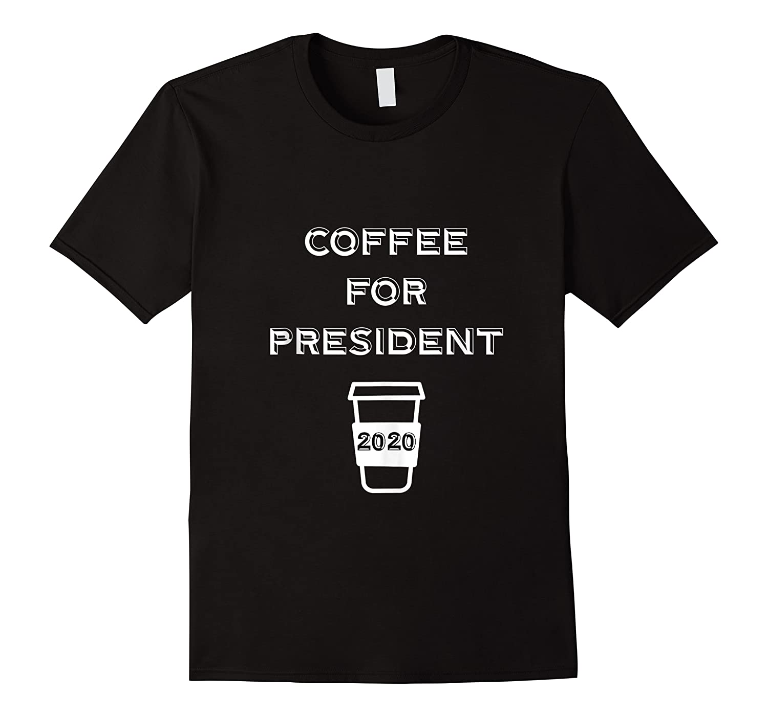 Coffee For President 2020 Funny Presidential Election Day Tank Top Shirts