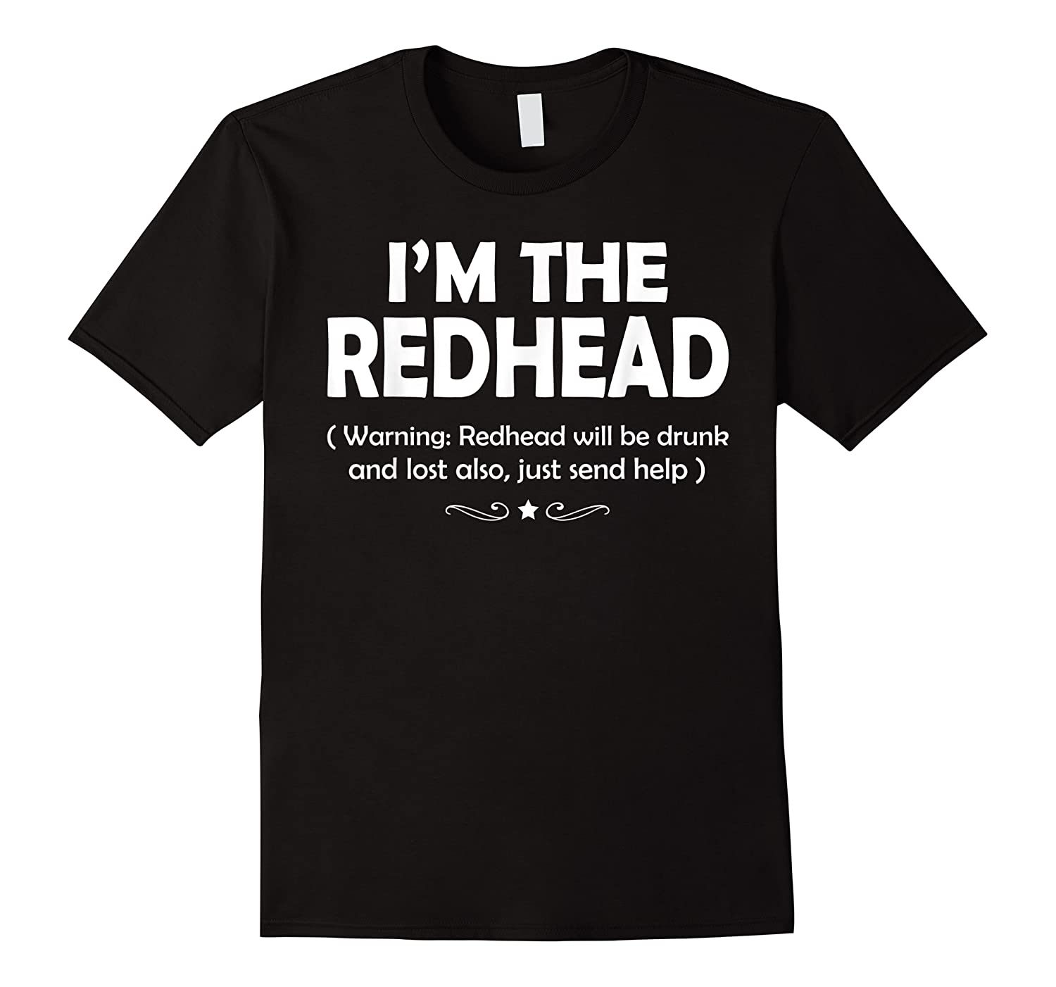 If Lost Or Drunk Please Return To My Redhead Shirts