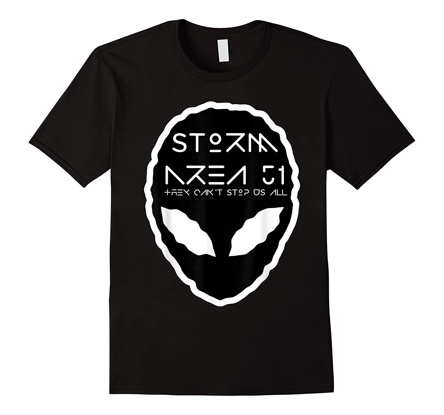 Storm Area 51 They Cant Stop Us All Alien Face September 20 Shirts