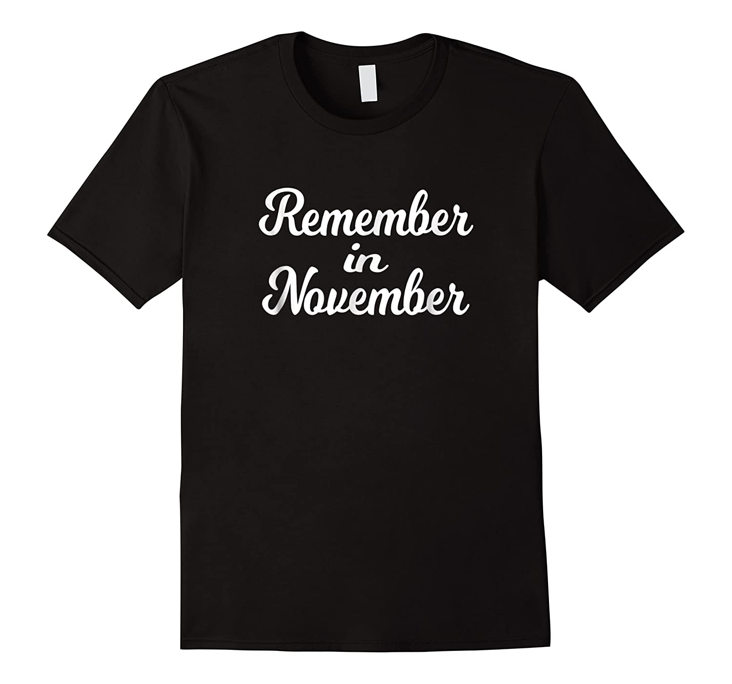 Remember In November Shirt For Election Day