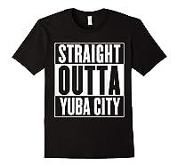 Straight Outta Yuba City T Shirt Black