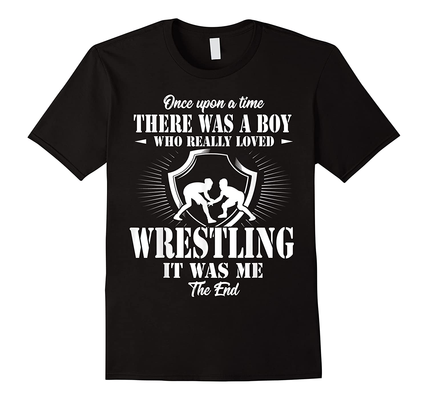 Once Upon A Time Boy Loved Wrestling T Shirt