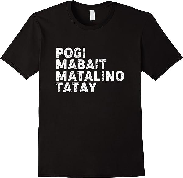 Pogi Filipino Dad Shirt T-shirt