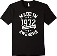 Made In 1972 49 Years Old Bday 49th Birthday Gift T-shirt Black