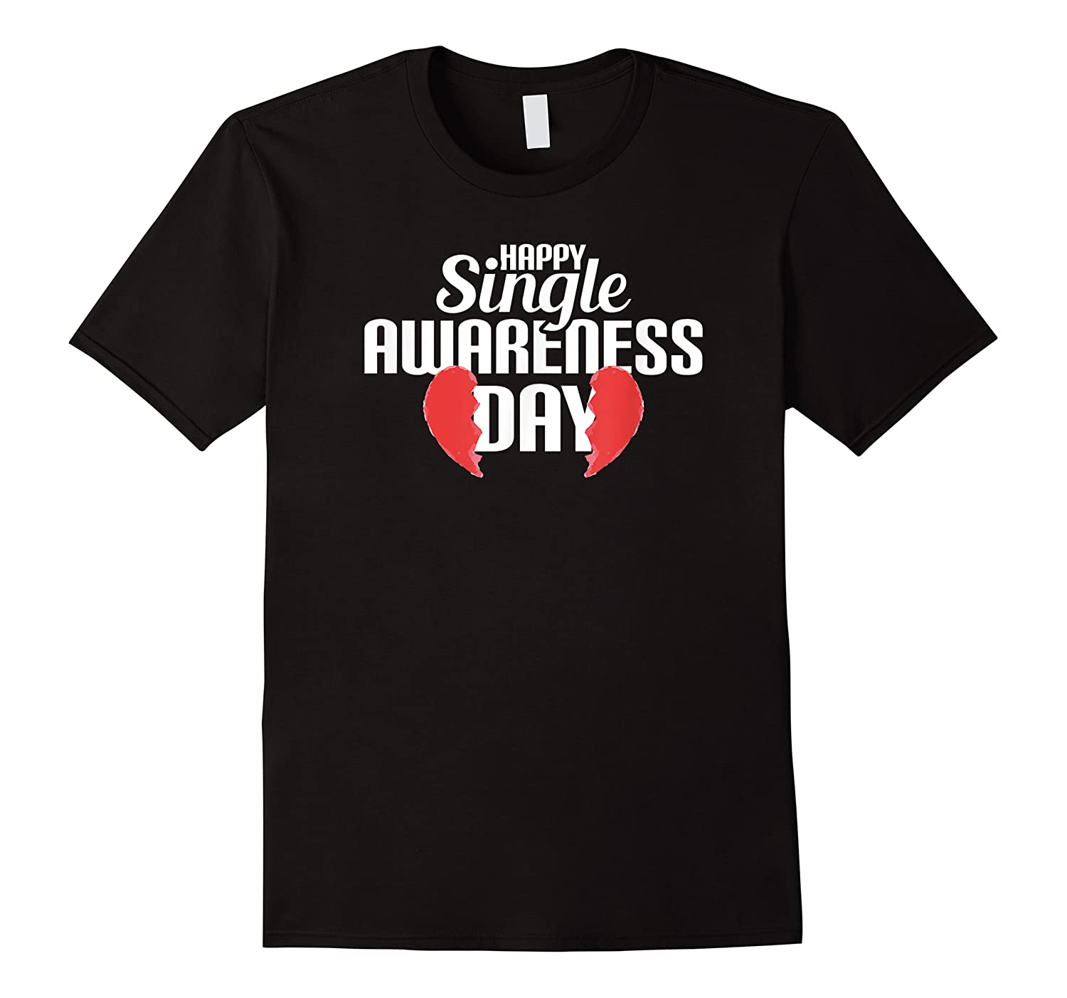 Funny Broken Hearted Perfect Attire Humorous Top Shirts