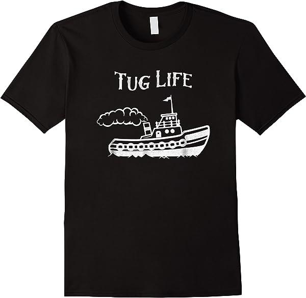 Tug Boat Funny Tugboat Life T-shirt