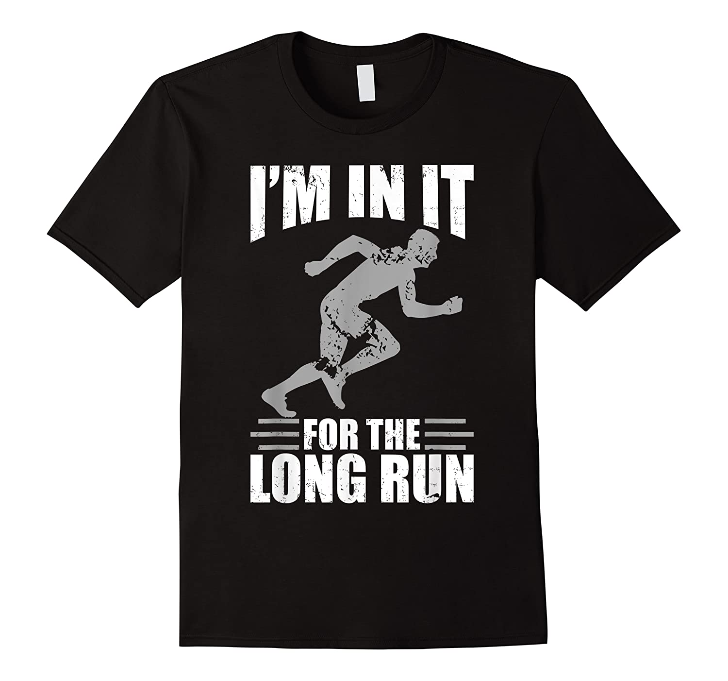 Cute Funny I M In It For The Long Run Running Gift T Shirt