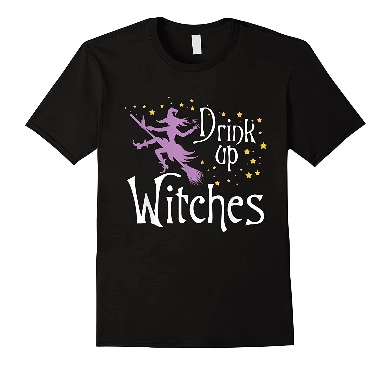Drink Up Witches T-shirt For Halloween Drinking T-shirt