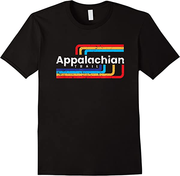 Appalachian Trail At Thru Hiking The Appalachian Trail T-shirt