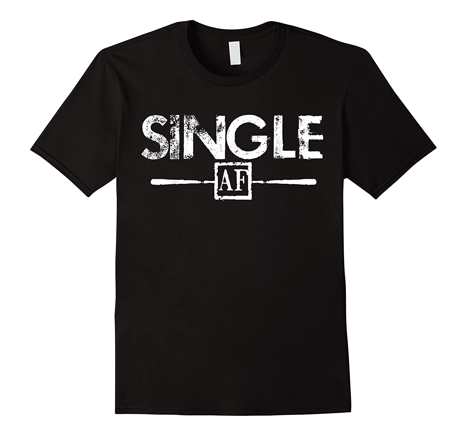 Anti Valentines Day Gifts Single Af T Shirt