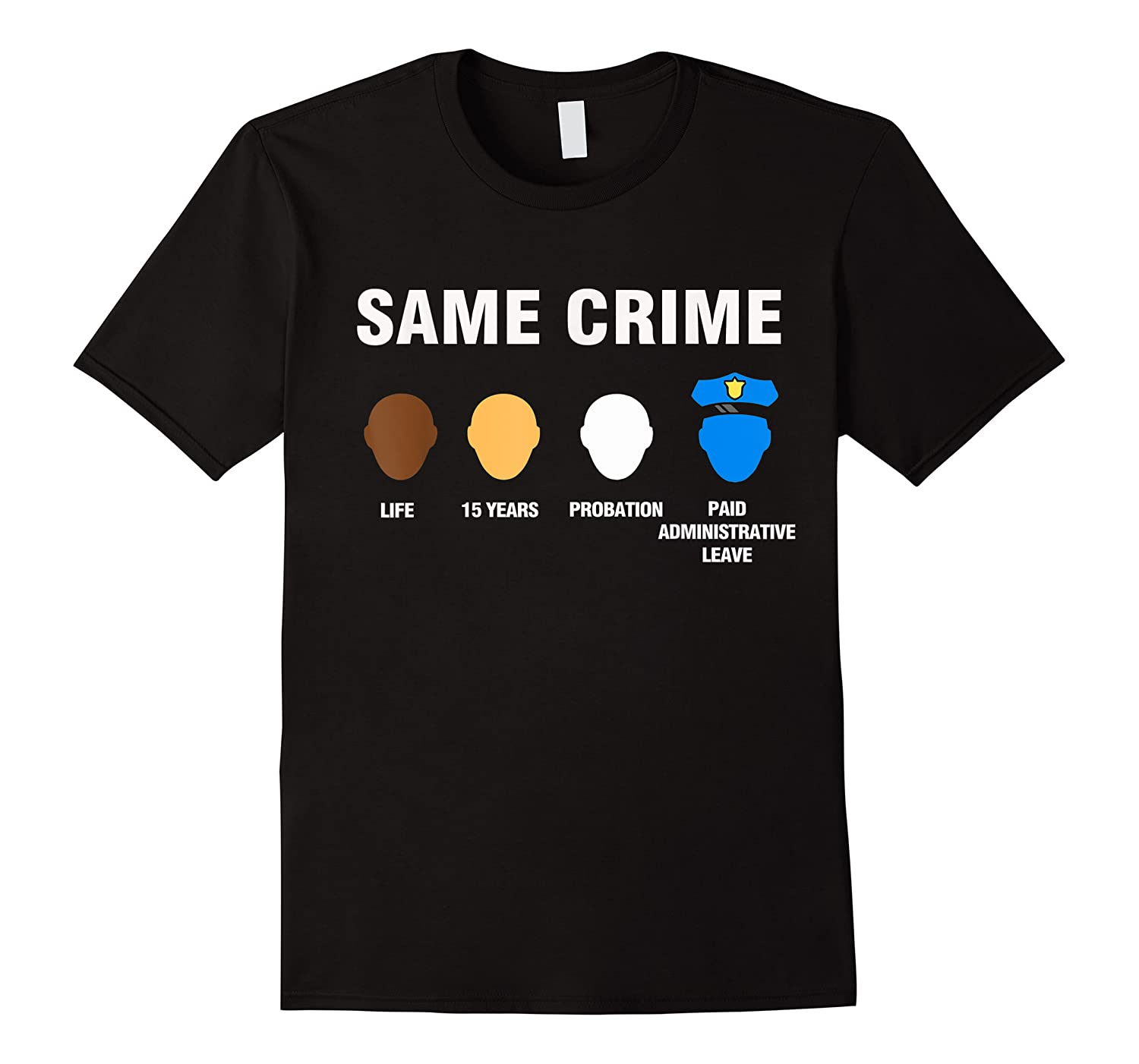 Same Crime Life 15 Years Probation Paid Administrative Leave Shirts