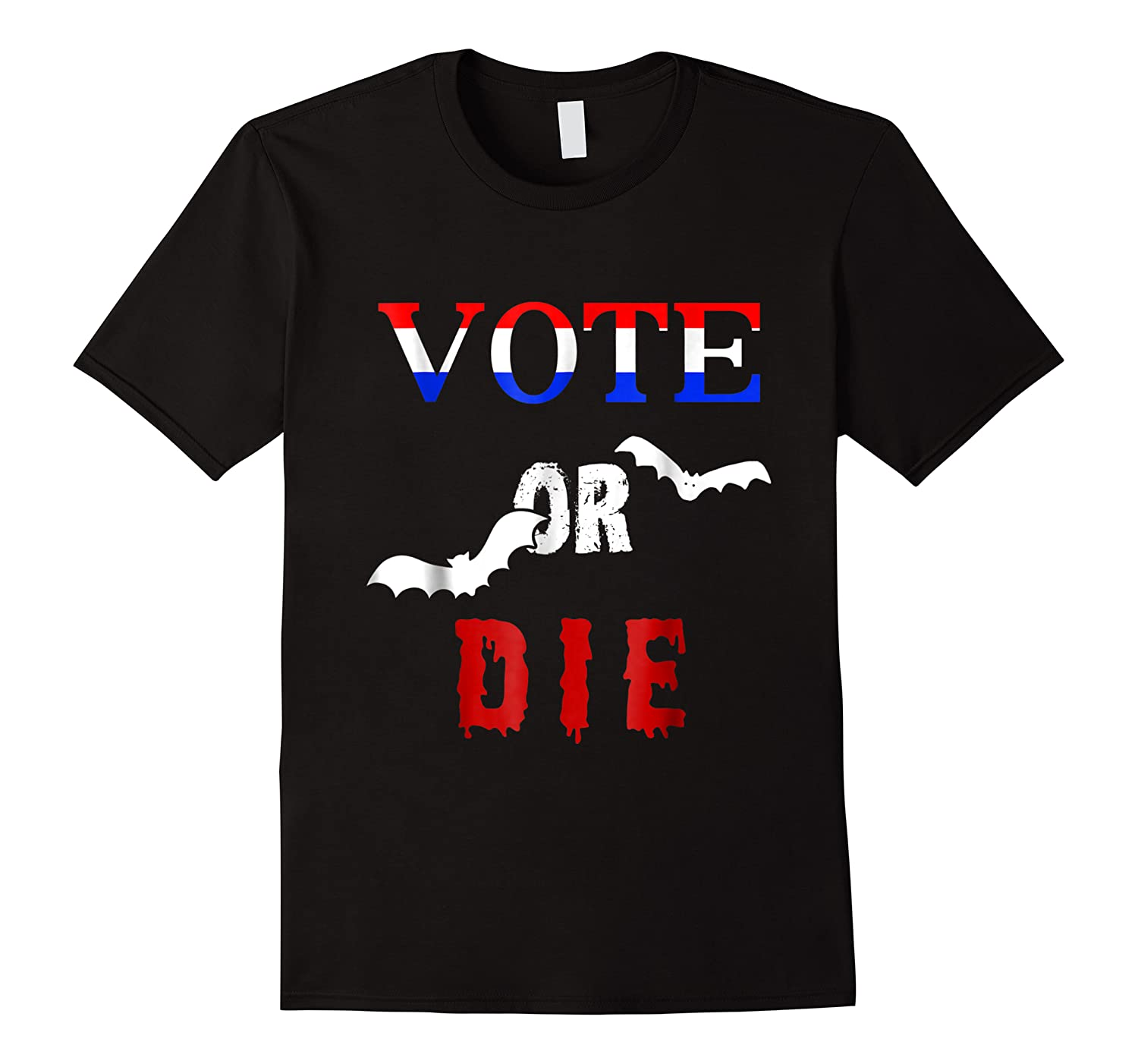 Vote Or Die Halloween Midterm Election Political T Shirt