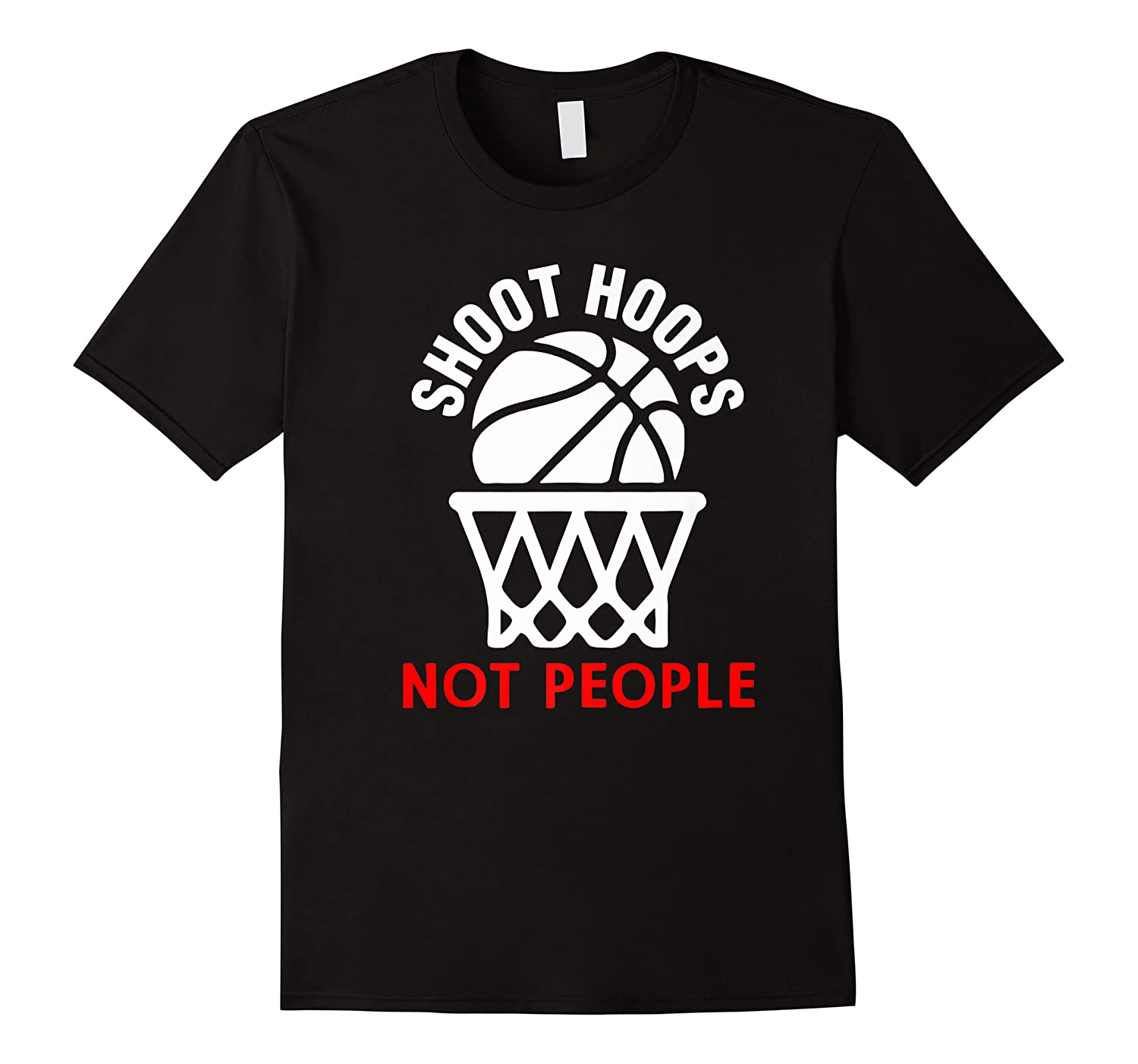 Shoot Hoops Not People Funny Kid Shirts