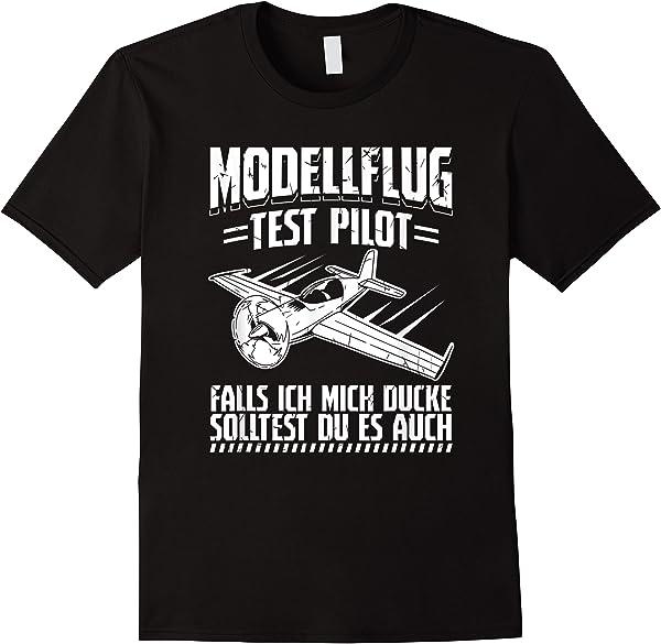 Modellflug Testpilot Wenn Ich Mich Ducke Modellflugzeug T-shirt