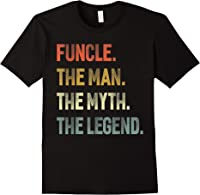 Funcle The Man The Myth The Legend Uncle Father Day Gift T-shirt Black