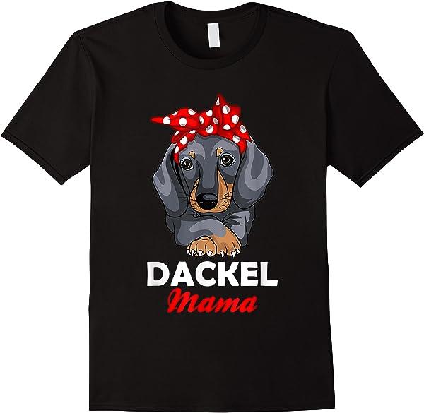 Dackel Mama - Süßes Dachshund Hundebesitzer Mom Girl T-shirt
