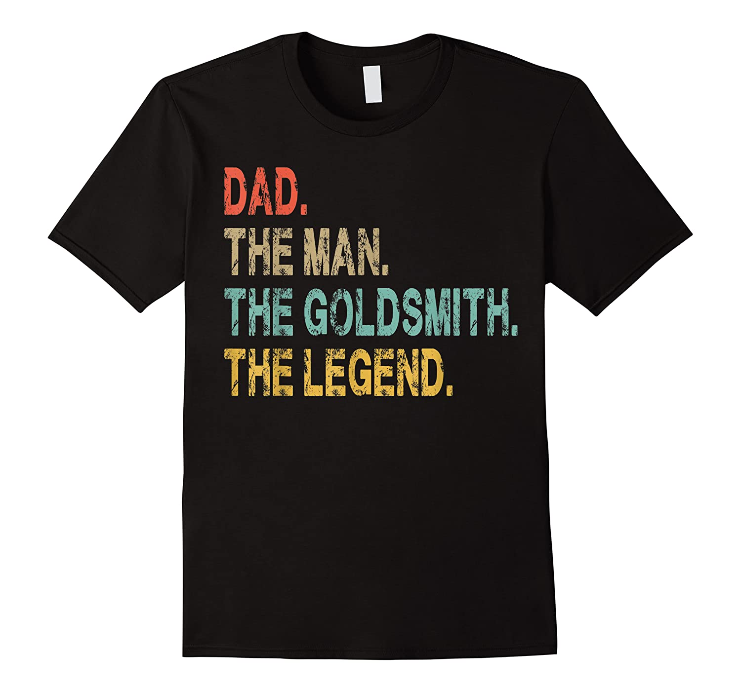 Vintage Dad The Man The Goldsmith The Legend Fun Father Gift T Shirt