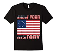 Betsy Ross Flag 1776 Vintage American Know Your History T Shirt Black