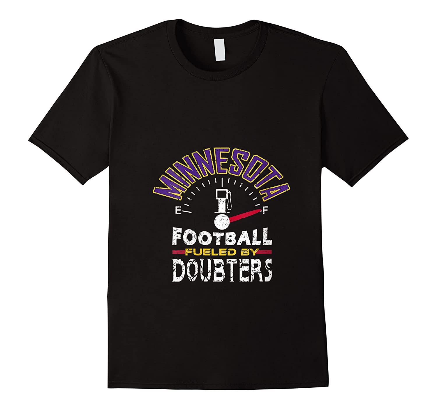 Minnesota Football Fueled By Doubters Shirts