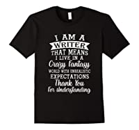 I M A Writer Gift For Authors Novelists Literature Funny T Shirt Black