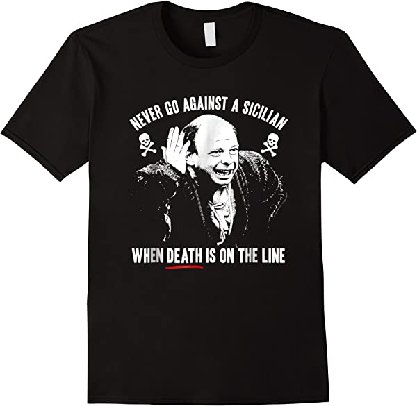 The Princess Bride Sicilian Quote With Photo Shirts