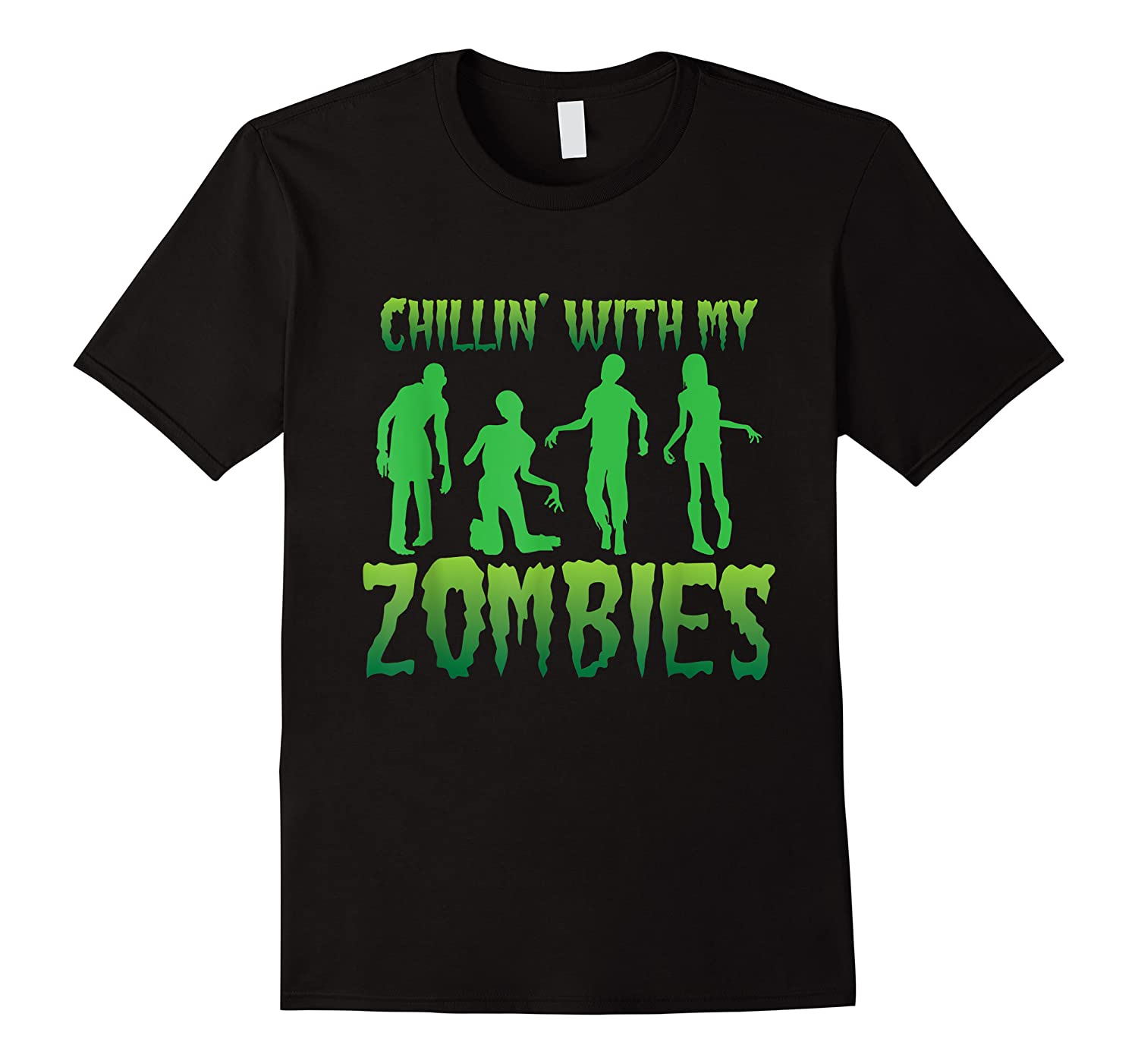 Chillin' With My Zombies Halloween Zombie Apocalypse Gift Shirts
