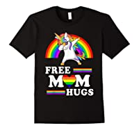 Free Mom Hugs Unicorn Lgbt Pride Rainbow Gift Shirts Black