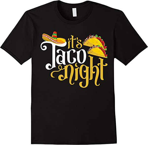 Mexican Fiesta Party Tacos Night Holiday Mexicanos Gifts T-shirt
