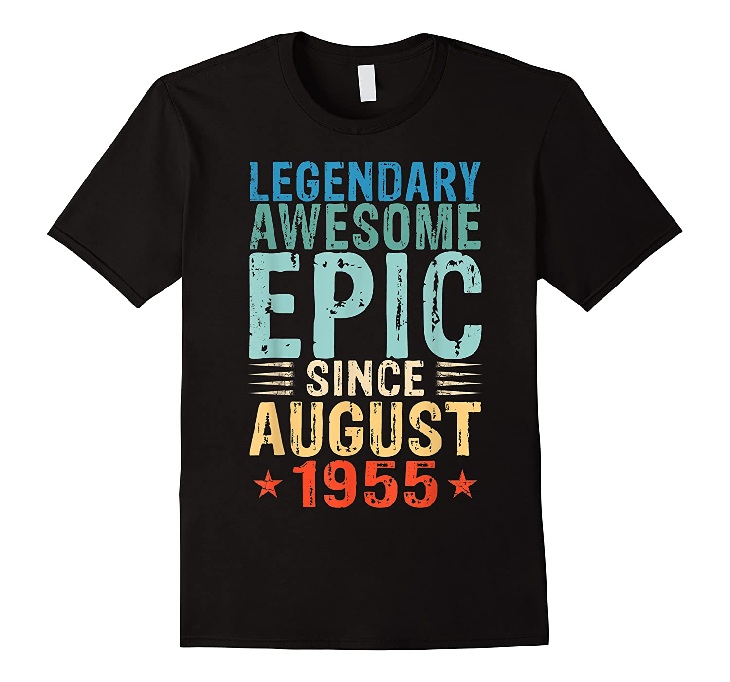Legendary Awesome Epic Since August 1955 64 Years Old Shirt
