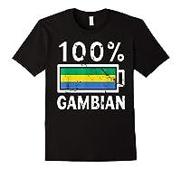 Gambia Flag T Shirt 100 Gambian Battery Power Tee Black