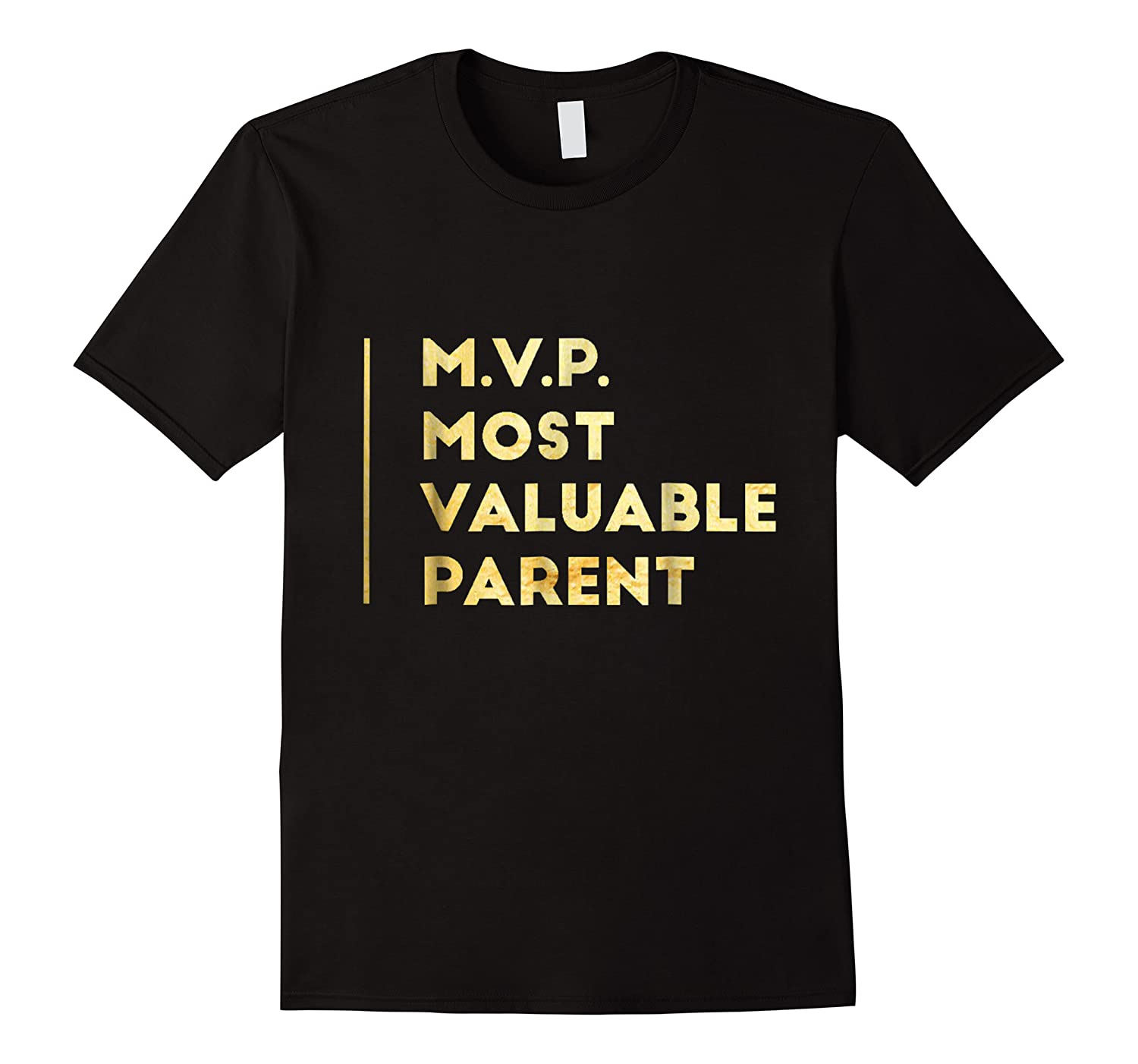 Mvp Most Valuable Parent Happy Mothers Day T Shirt