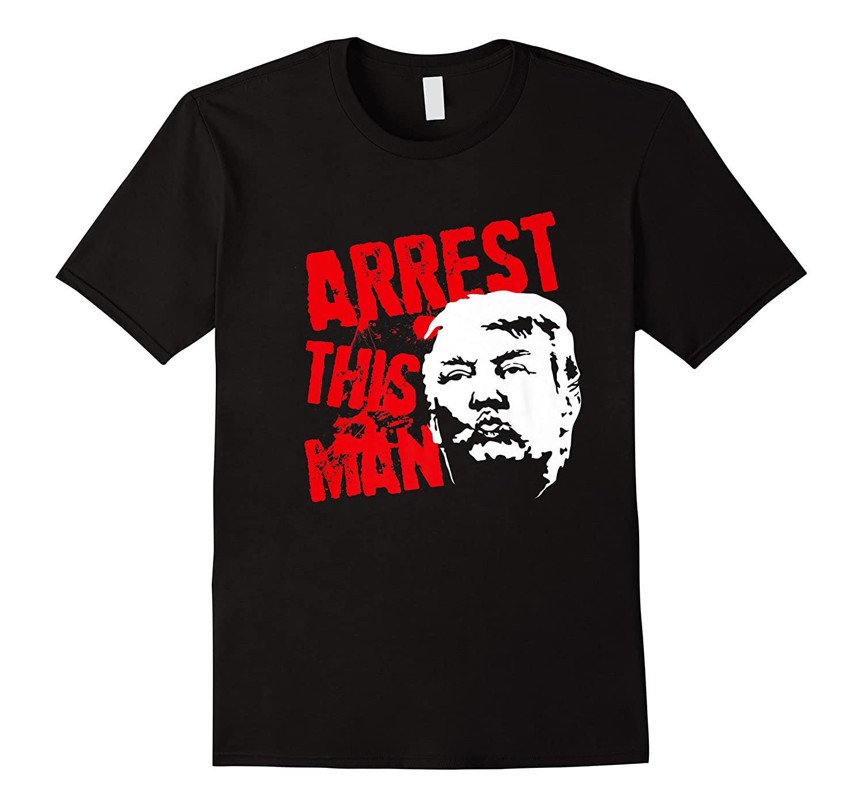 Arrest This Man 2020 Presidential Election Impeach Trump Premium T Shirt
