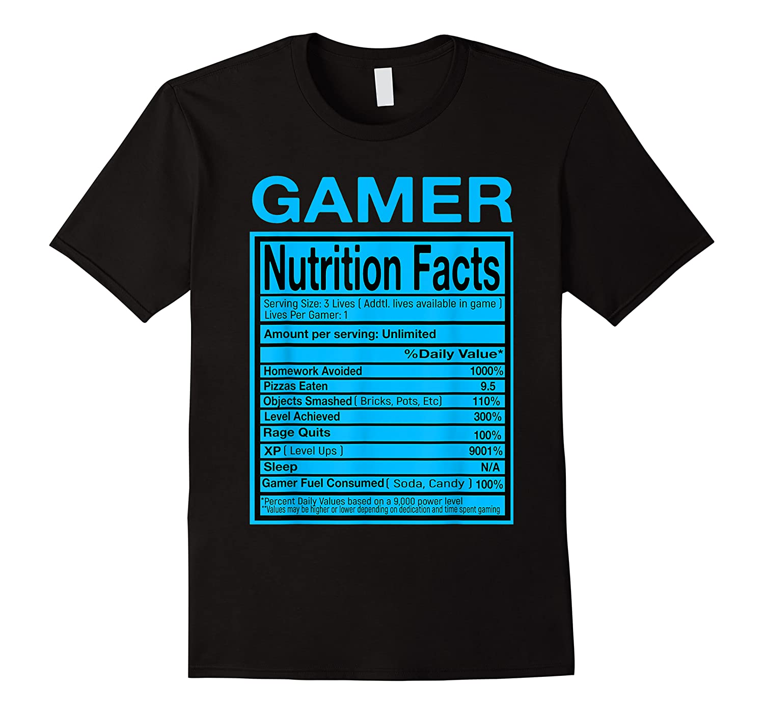 Blue Gamer Nutrition Facts Video Game Funny Shirts