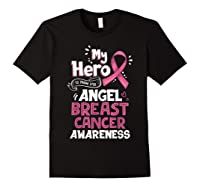 My Hero Is Now My Angel Breast Cancer Awareness Tshirt Gifts T Shirt Black
