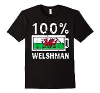 Wales Flag T Shirt 100 Welshman Battery Power Tee Black
