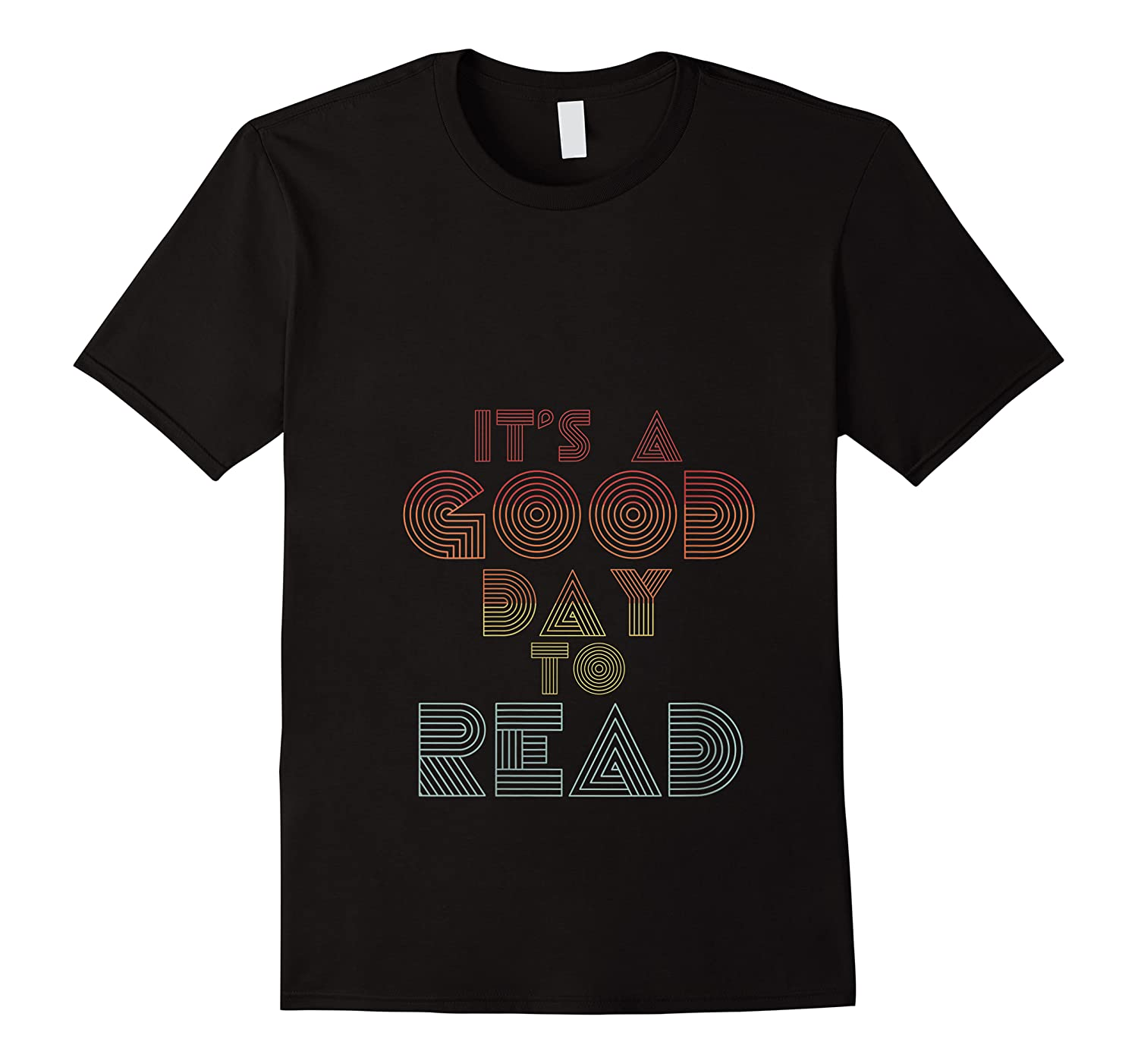 Retro Bookish Its A Good Day To Read Book Reader Book Nerd T Shirt